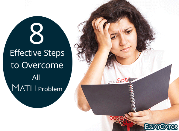8 Effective Steps to Overcome All Math Problems