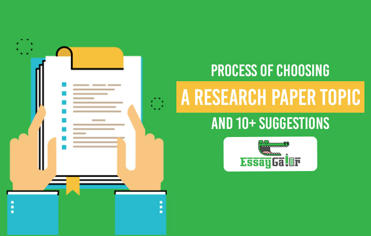 Process Of Choosing A Research Paper Topic