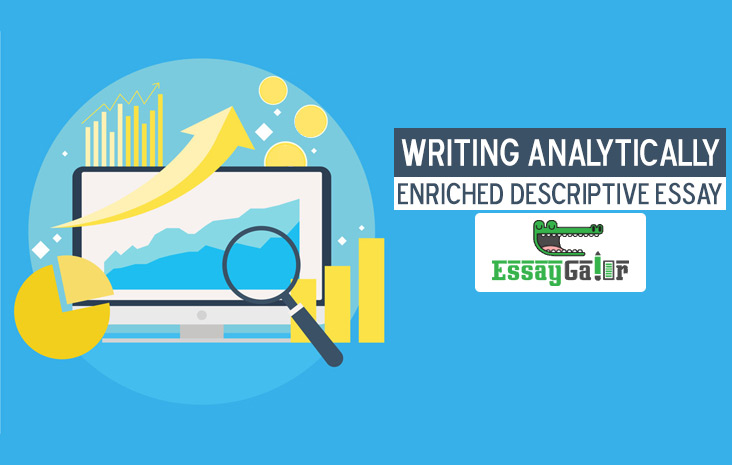 Writing Analytically Enriched Descriptive Essay